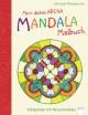 Mein dickes Mandala-Malbuch