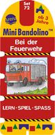 Mini Bandolino - Bei der Feuerwehr