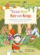 Kleiner Ritter Kurz von Knapp: Ungeheuer große Abenteuer!