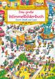 Das große Wimmelbilderbuch - Durch Stadt und Land