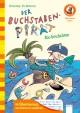 Der Buchstaben-Pirat - Abc-Geschichten