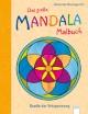 Das große Mandala-Malbuch