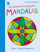 Die schönsten Kindergarten Mandalas