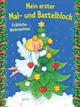 Mein erster Mal- und Bastelblock - Fröhliche Weihnachten