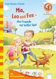 Mia, Leo und Fox - Drei Freunde auf heißer Spur