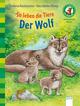 So leben die Tiere - Der Wolf
