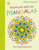 Fabelhafte Welt der Mandalas - Eine Entspannungsreise