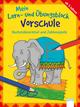 Buchstabenrätsel und Zahlenspiele - Vorschule