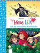 Hexe Lilli und die verzauberte Klassenfahrt