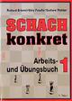 Schach konkret 1