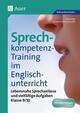 Sprechkompetenz-Training im Englischunterricht