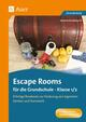 Escape Rooms für die Grundschule - Klasse 1/2