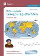 Differenzierte Lesespurgeschichten Deutsch 7/8