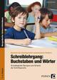 Schreiblehrgang: Buchstaben und Wörter