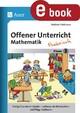 Offener Unterricht Mathematik - praktisch Klasse 3