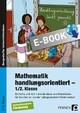 Mathematik handlungsorientiert - 1./2. Klasse