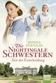 Die Nightingale Schwestern - Zeit der Entscheidung