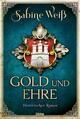 Gold und Ehre