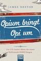 Opium bringt Opi um