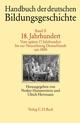 Handbuch der deutschen Bildungsgeschichte Bd. 2: 18. Jahrhundert