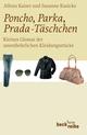 Poncho, Parka, Prada-Täschchen