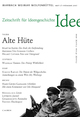 Zeitschrift für Ideengeschichte Heft I/1 Frühjahr 2007: Alte Hüte