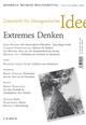 Zeitschrift für Ideengeschichte Heft II/3 Herbst 2008: Extremes Denken