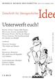 Zeitschrift für Ideengeschichte Heft III/2 Sommer 2009: Unterwerft euch!