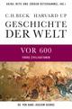 Geschichte der Welt - Die Welt vor 600