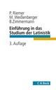 Einführung in das Studium der Latinistik