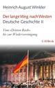 Der lange Weg nach Westen - Deutsche Geschichte II