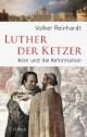 Luther der Ketzer