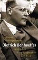 Dietrich Bonhoeffer 1906-1945