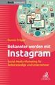 Bekannter werden mit Instagram