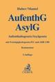 Aufenthaltsgesetz (AufenthG)/Asylgesetz (AsylG)