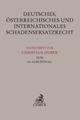 Deutsches, österreichisches und internationales Schadensersatzrecht