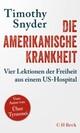 Die amerikanische Krankheit