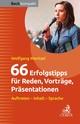 66 Erfolgstipps für Reden, Vorträge, Präsentationen