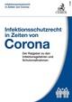 Infektionsschutzrecht in Zeiten von Corona