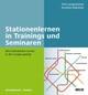Stationenlernen in Trainings und Seminaren