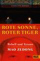 Rote Sonne, Roter Tiger