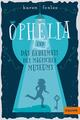Ophelia und das magische Museum