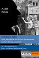 »Bis jetzt habe ich Pietro Bernadone meinen Vater genannt«. Die Lebensgeschichte von Franz von Assisi und seinem Vater