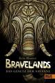 Bravelands - Das Gesetz der Savanne
