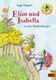 Eliot und Isabella in den Räuberbergen