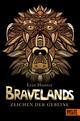 Bravelands - Zeichen der Gebeine