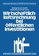 Wirtschaftlichkeitsrechnung bei öffentlichen Investitionen