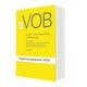 VOB Vergabe- und Vertragsordnung für Bauleistungen