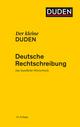 Der kleine Duden - Deutsche Rechtschreibung