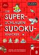 Die superschlauen Sudokuknacker - ab 8 Jahren